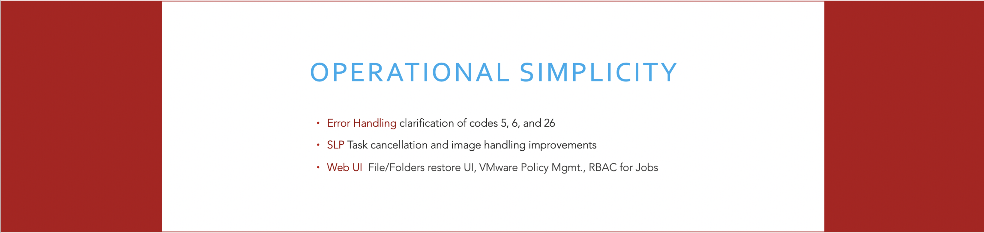 Feature 3 - Operational Simplicity